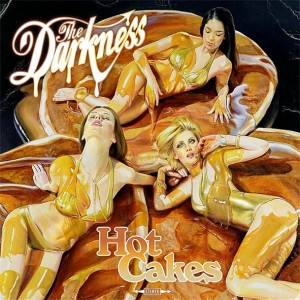 The-darkness-hot-cakes_h-300x300