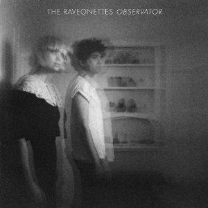 Raveonettes - observator 300 x 300