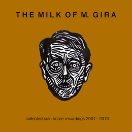 Michael gira - milk of