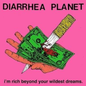 Diarrhea planet - i'm rich beyond your wildest dreams 300 x 300