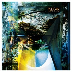 Pelican - forever becoming 300
